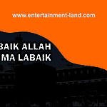 labaik allah huma labaik | entertainment-land