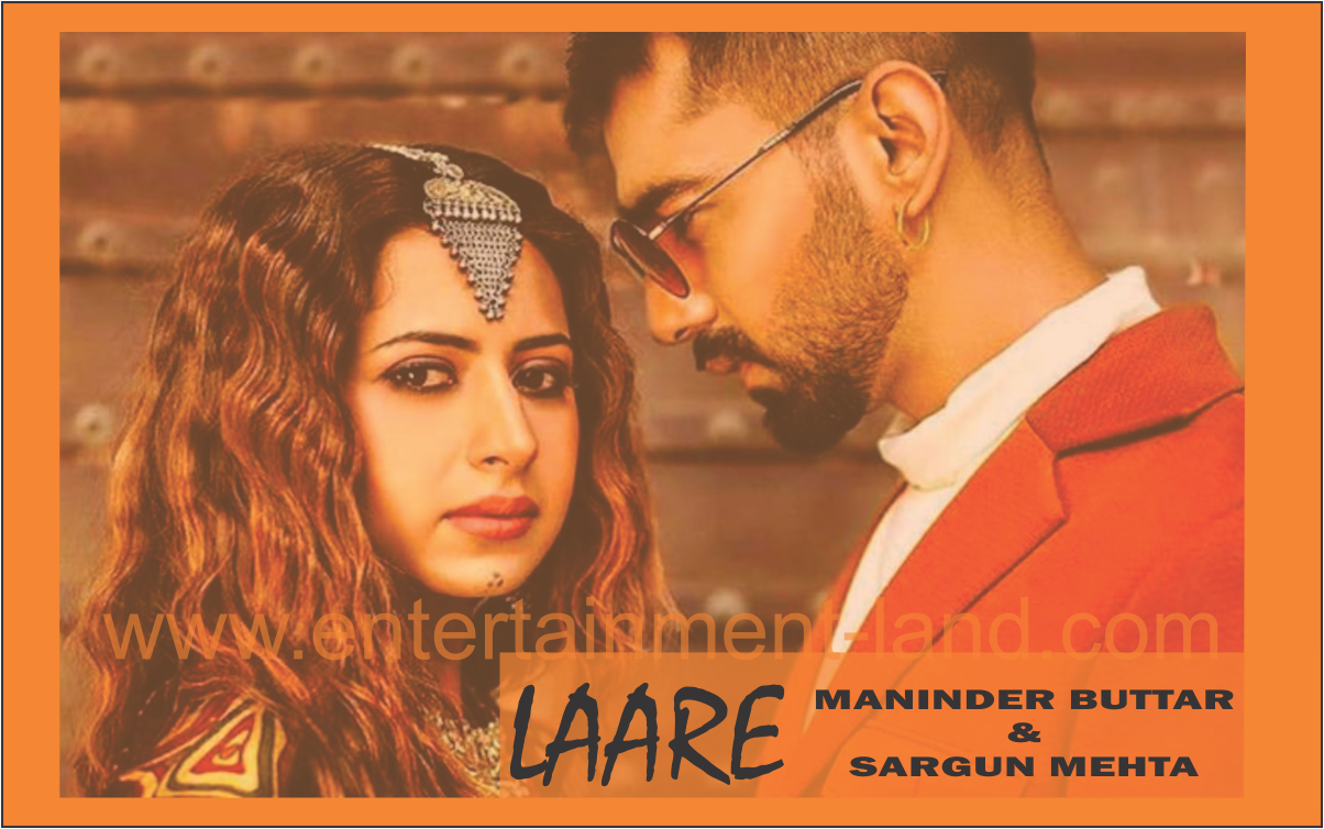 LAARE : Maninder Buttar | B Praak | New Punjabi Song 2019