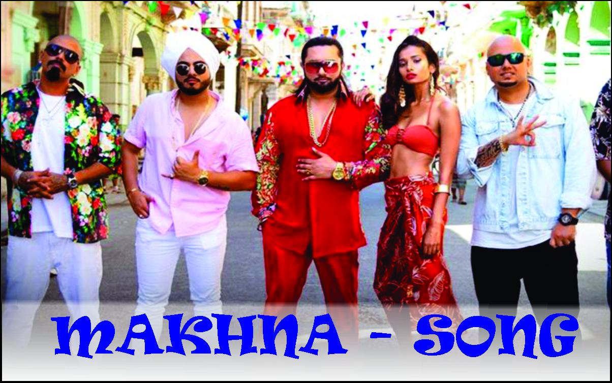 makhna song